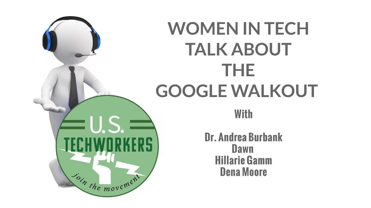 Women In Tech Talk About Women In Tech and The Google Walk Out